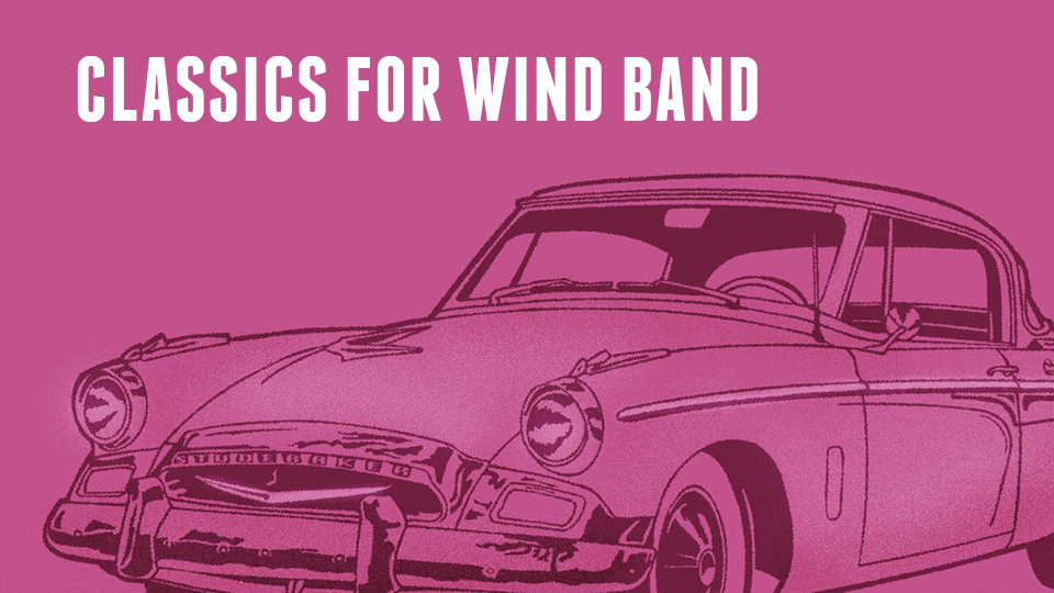 Classics for UWM Wind Band