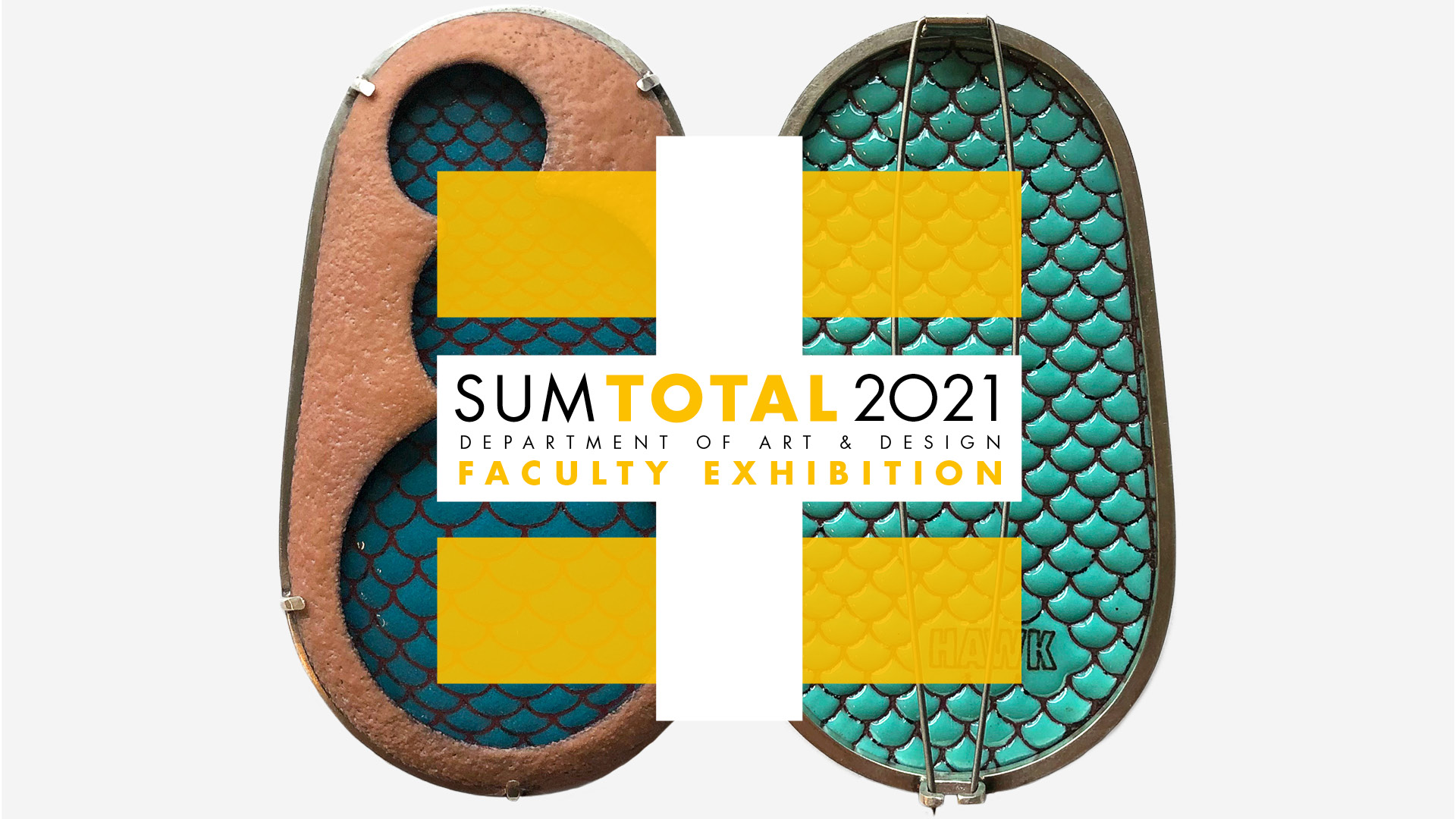 Details For Event 19744 – 2021 Sum Total: Department of Art & Design Faculty Exhibition