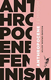 Anthropocene Feminism book cover