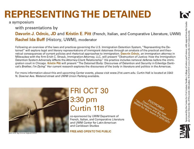 Davorin J. Odrcic (immigration attorney) and Kristin Pitt (UWM, Comp Lit) Moderator: Rachel I. Buff (UWM, History)