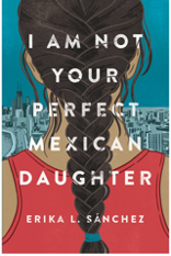 I Am Not Your Perfect Mexican Daughter book image