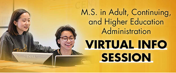 Adult, Continuing, and Higher Education Administration (ACHEA) Info Session graphic.