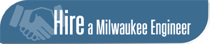 Hire a Milwaukee Engineer