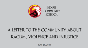Indian Community School logo, containing the head of an eagle, above text. A letter to the community about racism, violence and injustice.