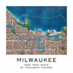 """""""Milwaukee As Seen From Space"""": by Francesco Fiscardi"""