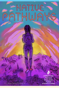 Native Pathways report cover showing an illustrated young woman carrying a backpack. There is a setting sun.