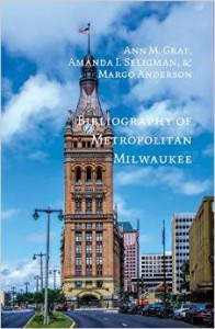 Bibliography of Metropolitan Milwaukee book cover