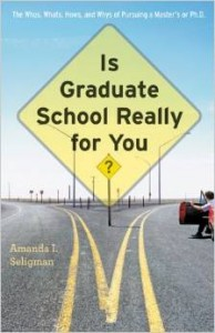 Is Graduate School Really for You book cover