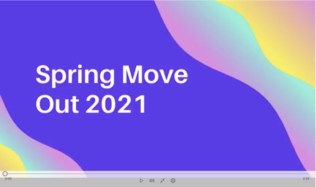 Spring Move-Out 2021 Instructions Video