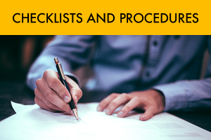 Checklists and Procedures