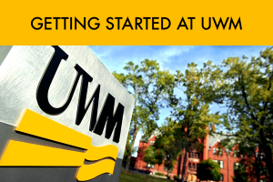 Getting Started at UWM