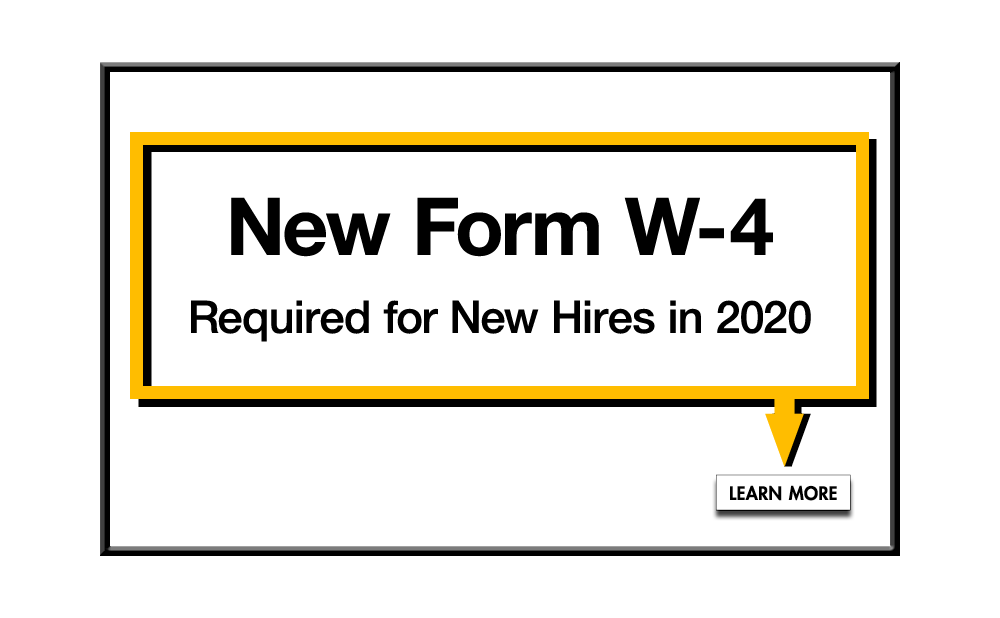 New Form W-4 Required for New Hires in 2020