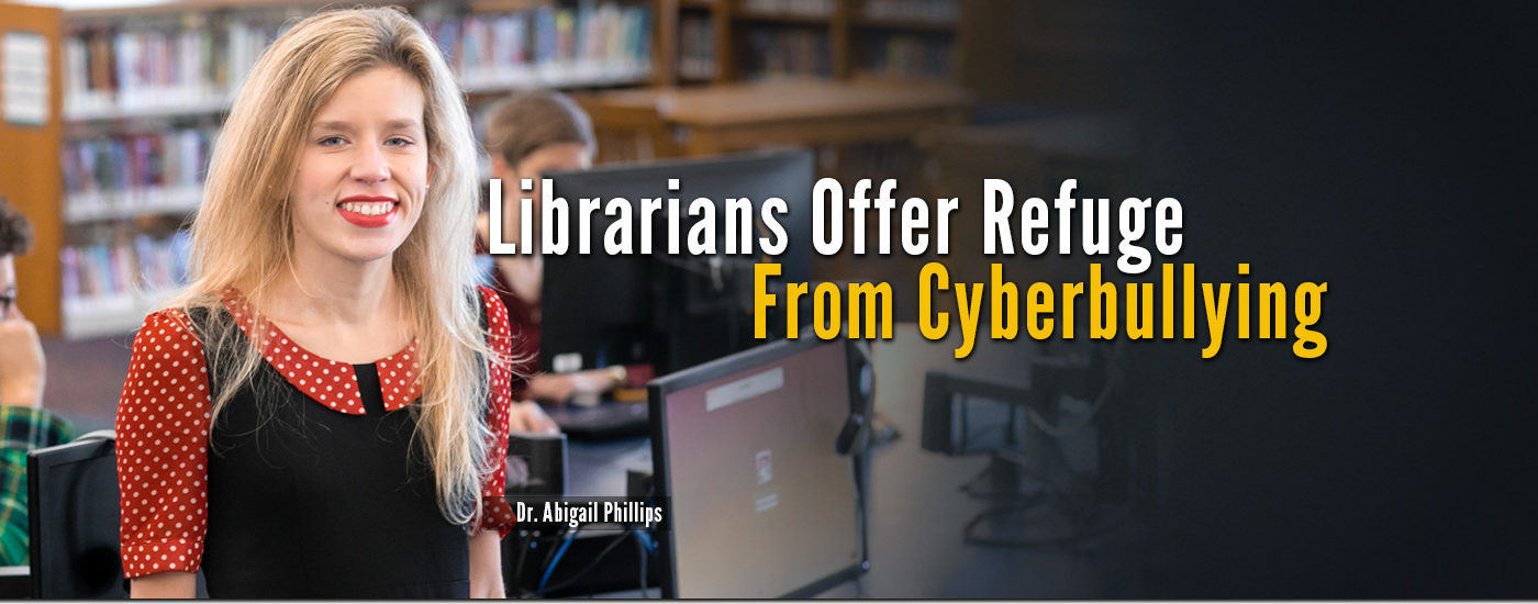 Librarians Offer Refuge From Cyberbullying