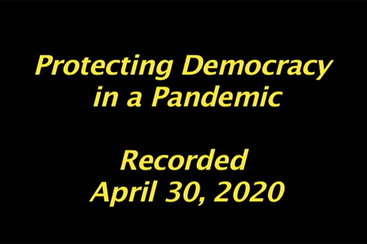 Protecting Democracy in a Pandemic video placeholder