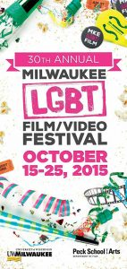 Milwaukee LGBT Film/Video Festival 2015