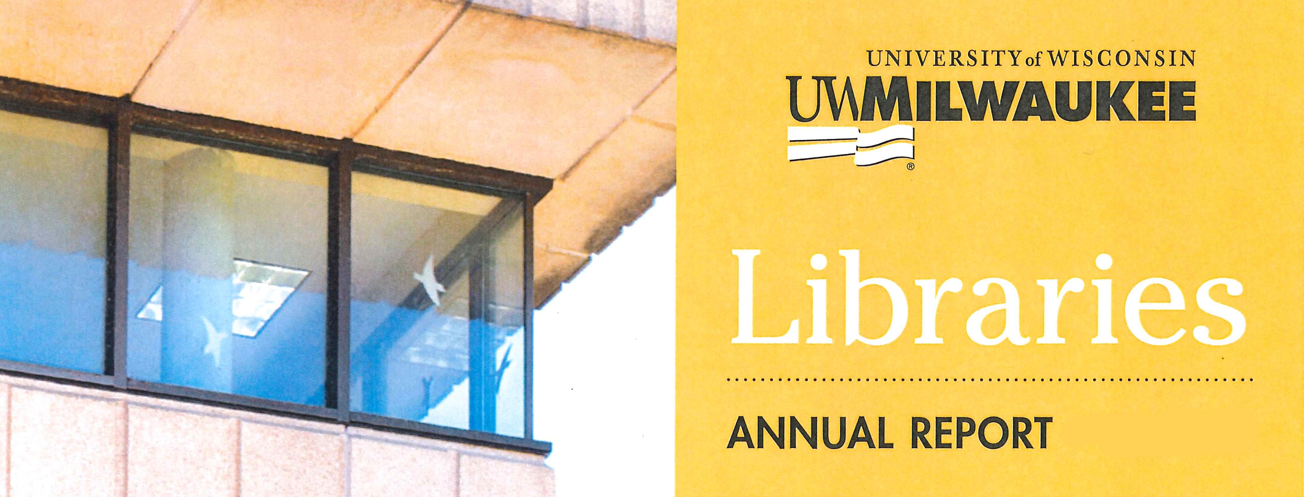 UWM Libraries annual report banner