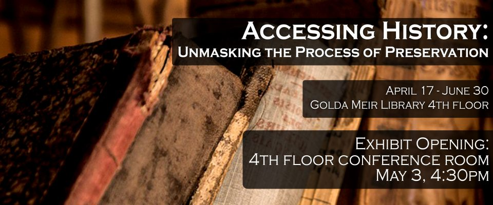 Accessing History: Unmasking the Process of Preservation