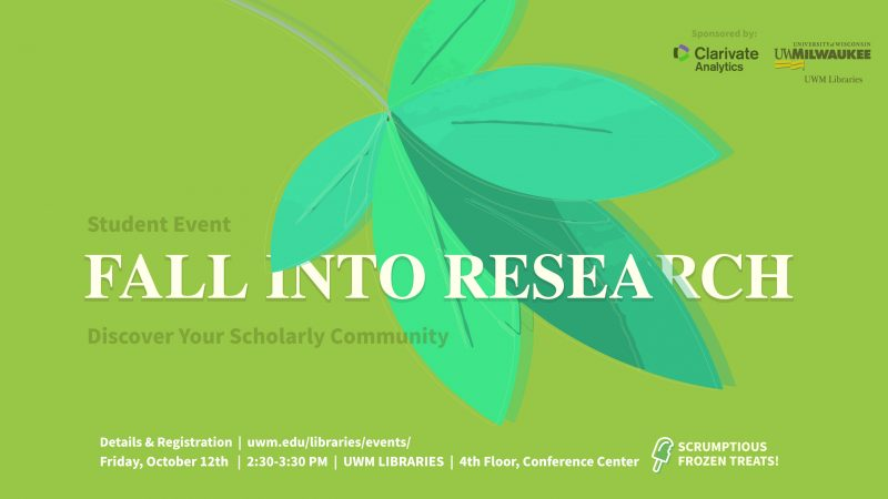 Fall into Research with Clarivate. Discover your Scholarly community with scrumptious frozen treats. Friday October 12. Details and Registration forthcoming.