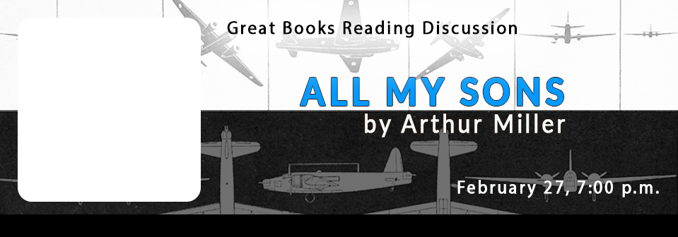 Great Books Discussion | Arthur Miller | February 27, 2018 | 7:00 p.m. | Special Collections, 4th Floor Golda Meir Library