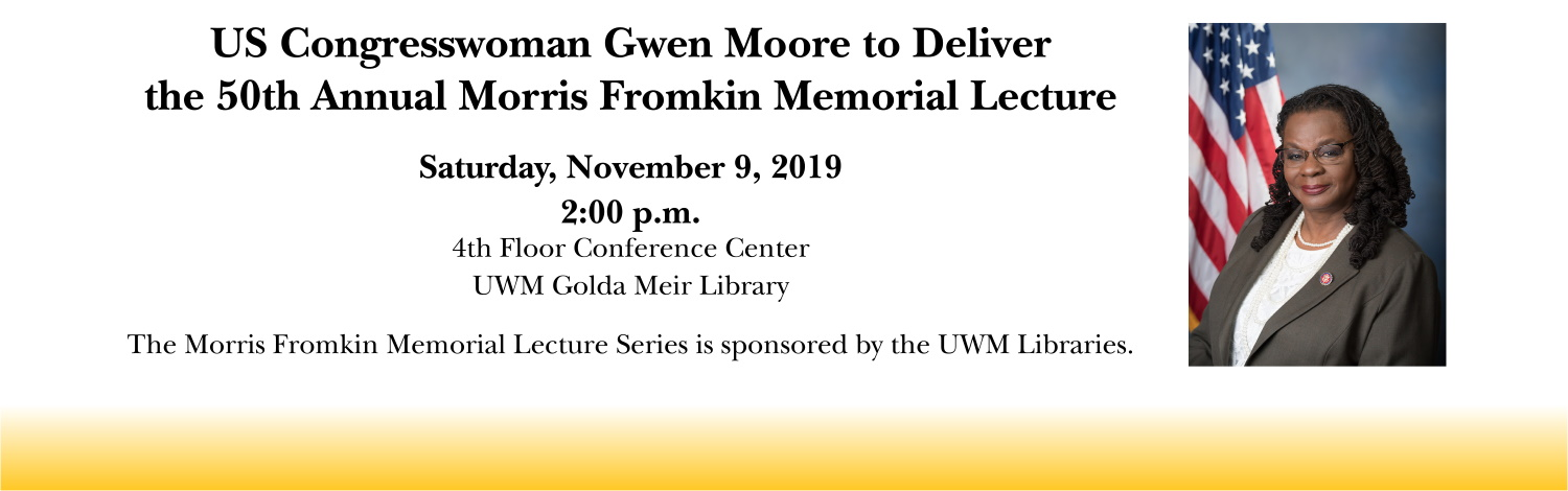 Fromkin Lecture with image of Congresswoman Gwen Moore