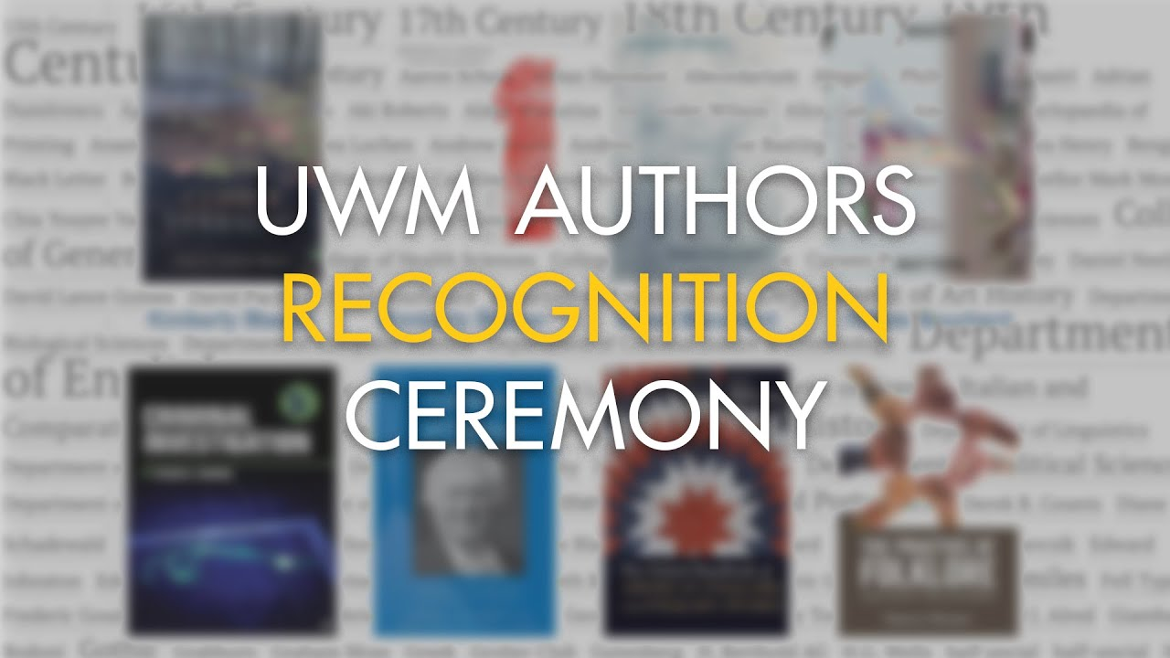 graphic that reads UWM Authors Recognition Ceremony