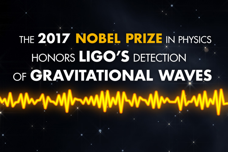 "An image of a starry sky and audio wavelength includes the text, ""The 2017 Nobel Prize in physics honors LIGO's detection of gravitational waves."""