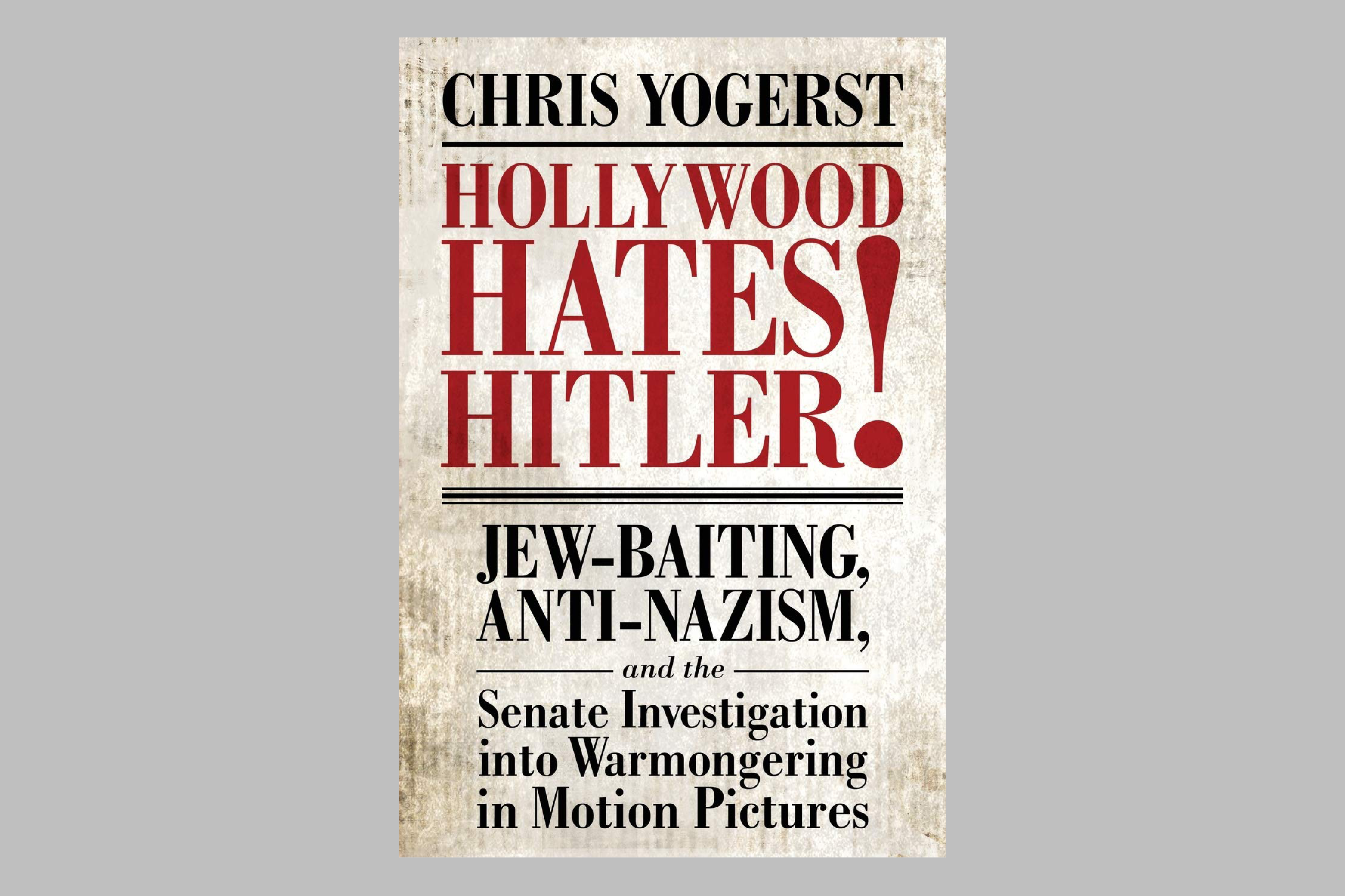 Hollywood Hates Hitler! book cover against gray background