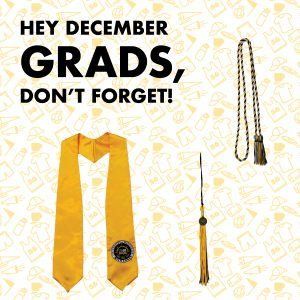 graduation is approching. Do you have everything you need?
