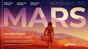 Moving to Mars, Live Online Program