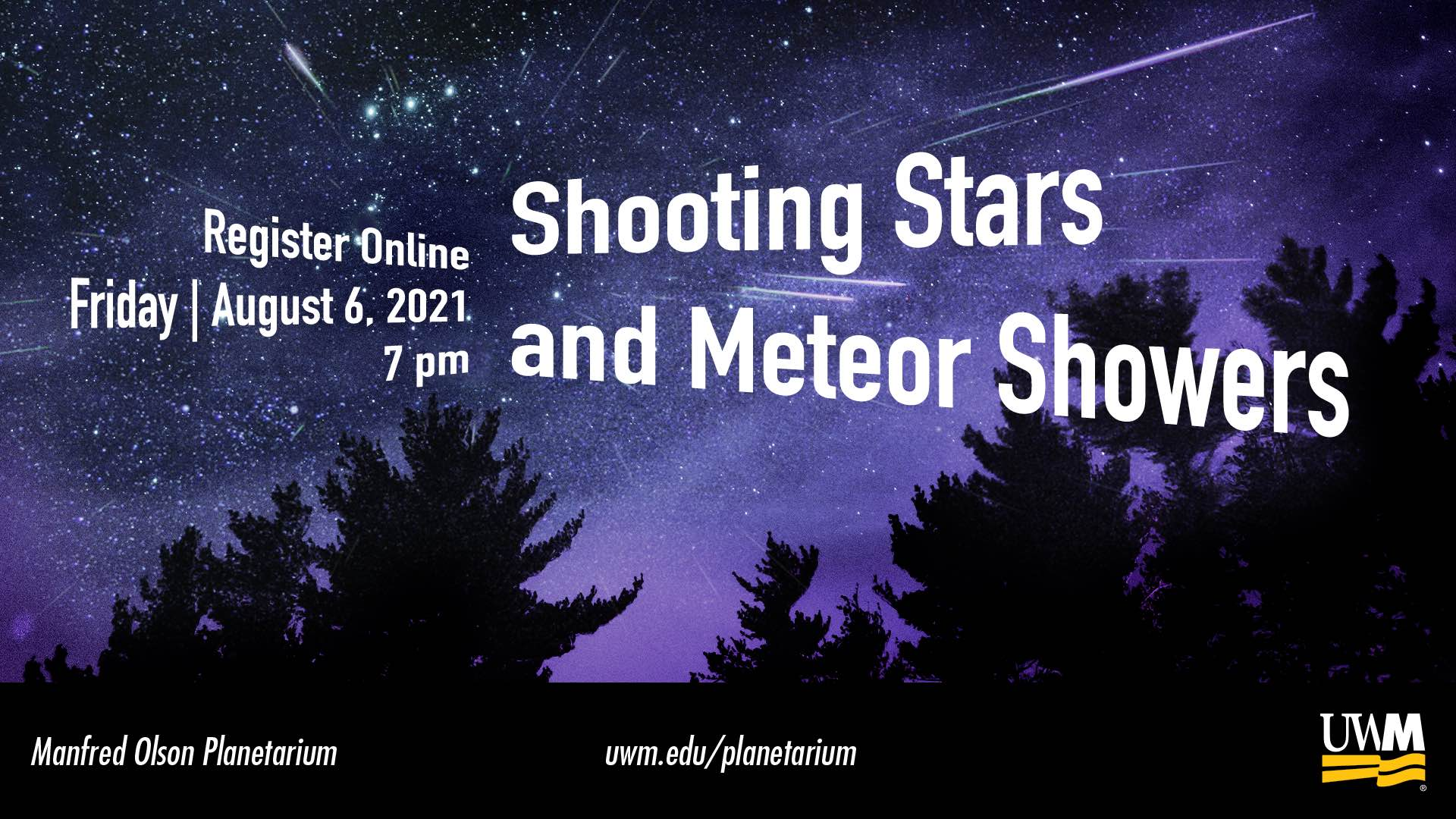 Shooting Stars and Meteor Showers, August 6, 2021 at 7 pm