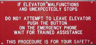 Sign Indicating Procedures in the event of Elevator Malfunction