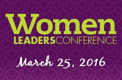 Women Leaders Conference - March 25, 2016