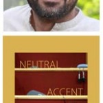 Neutral Accent by Aneesh
