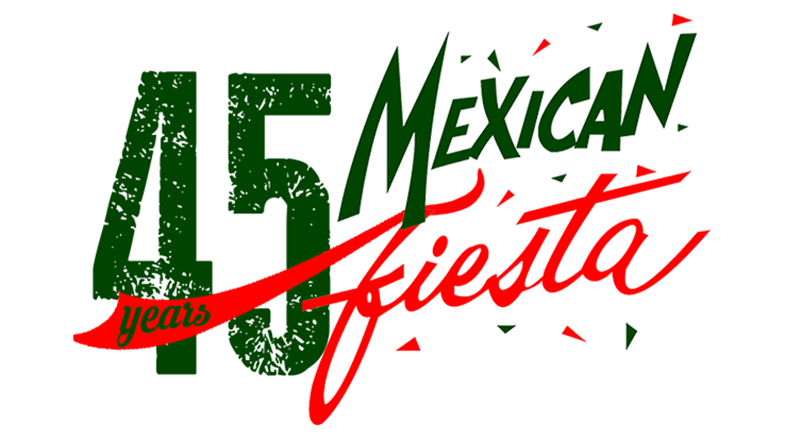 "Green and red text reading ""45 Mexican Fiesta"""