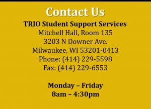 Phone 414-229-5598, Fax 414-229-6553, Mitchell Hall 135, Mon-Fri 8am - 4:30pm