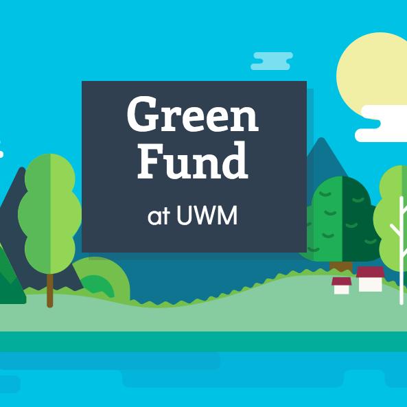 Green Fund at UWM