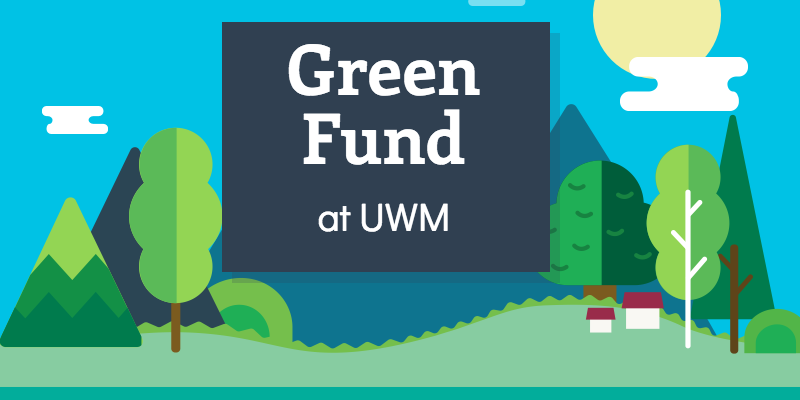 Green Fund at UWM