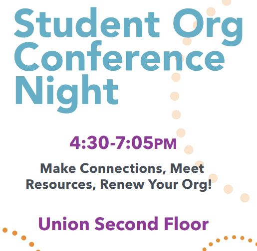 Details For Event 16690 – Student Organization Conference Night