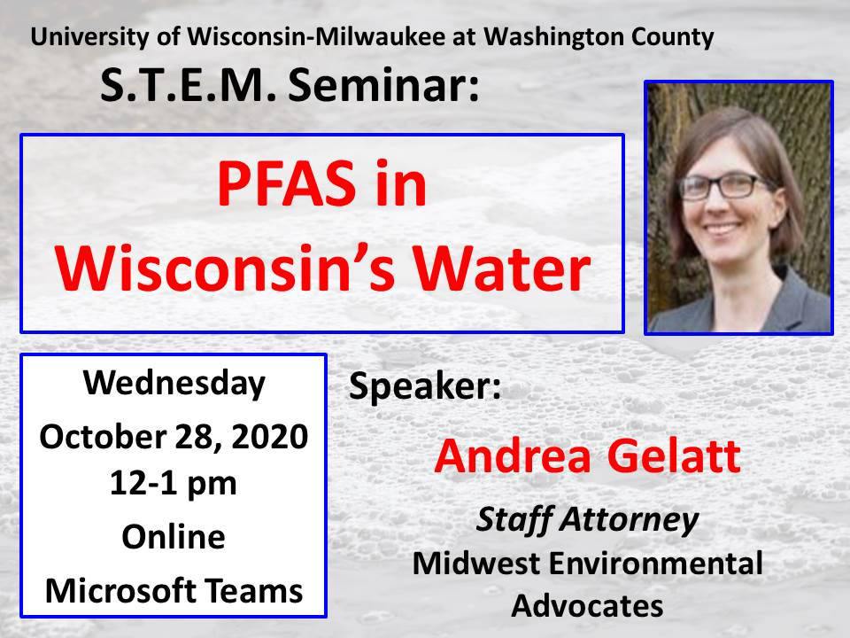 Details For Event 18831 – S.T.E.M. Seminar: PFAS in Wisconsin's Water