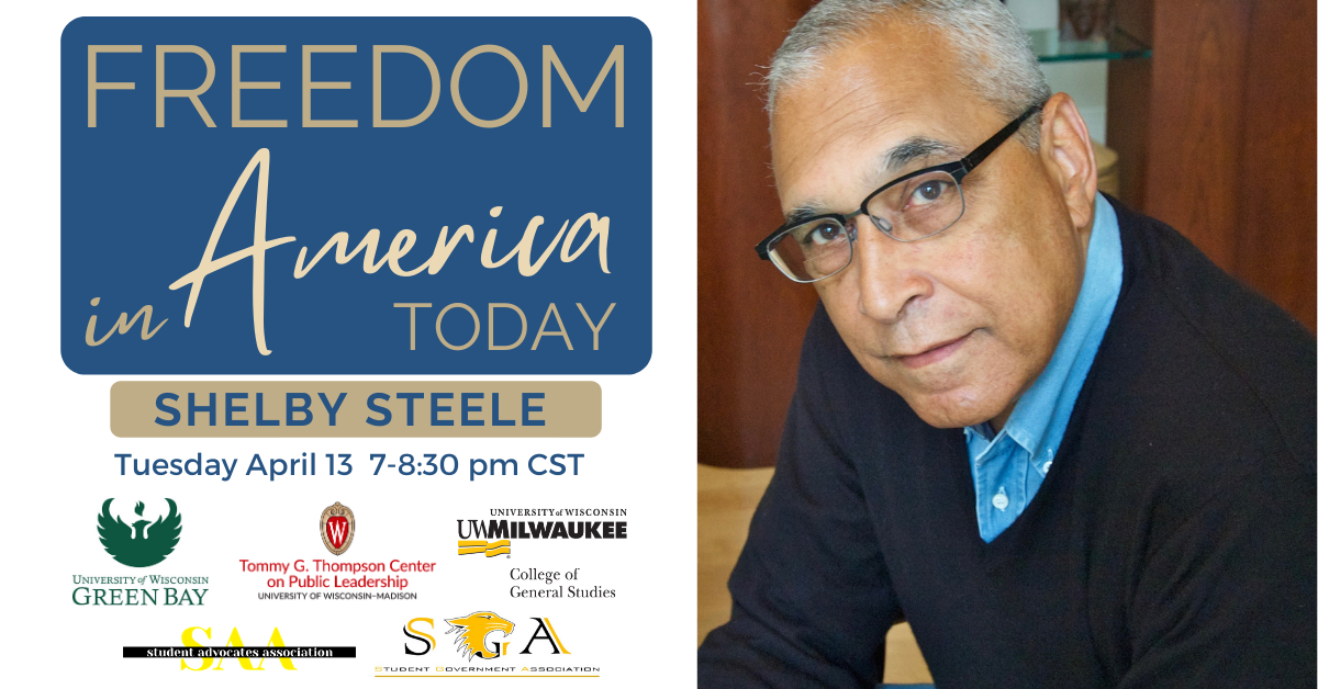 Details For Event 19561 – Freedom in America Today: A Conversation with Shelby Steele